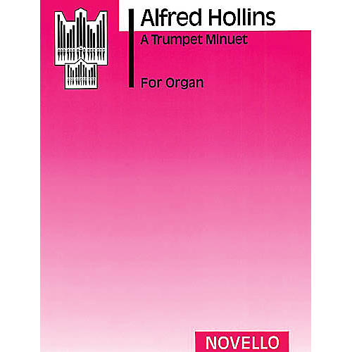 Music Sales Alfred Hollins: A Trumpet Minuet (Organ) Music Sales America Series