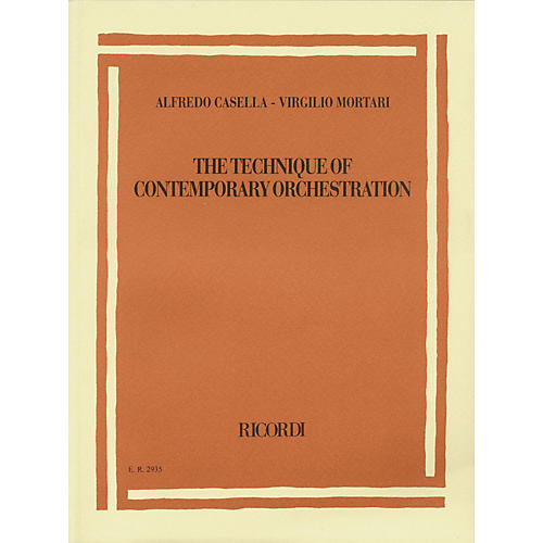 Ricordi Alfredo Casella/Virgilio Mortari - The Technique of Contemporary Orchestration Misc Series