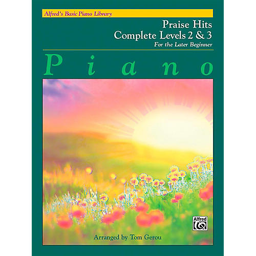 Alfred Alfred's Basic Piano Course: Praise Hits Complete Levels 2 & 3 Book