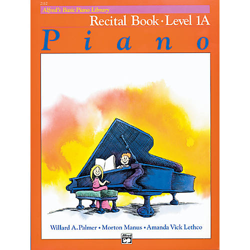 Alfred Alfred's Basic Piano Course Recital Book 1A