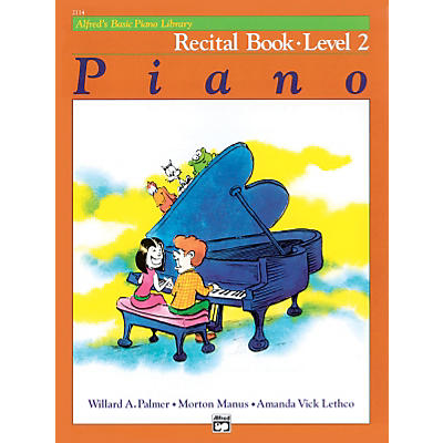 Alfred Alfred's Basic Piano Course Recital Book 2