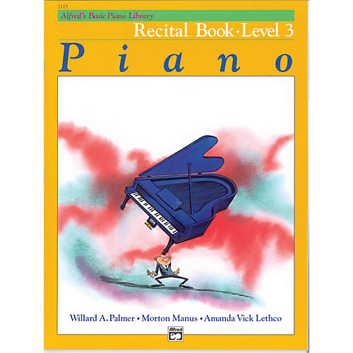 Alfred Alfred's Basic Piano Course Recital Book 3
