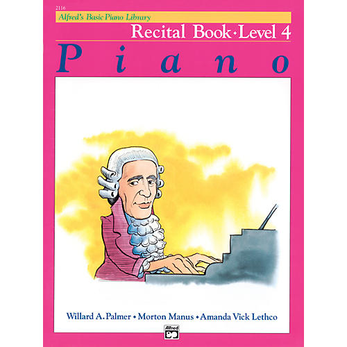 Alfred Alfred's Basic Piano Course Recital Book 4