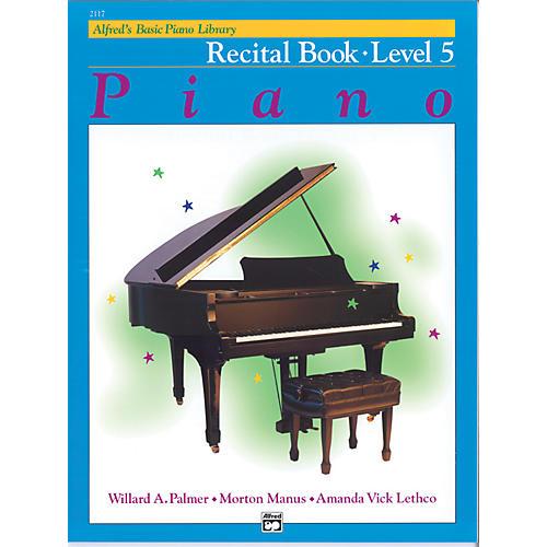 Alfred Alfred's Basic Piano Course Recital Book 5