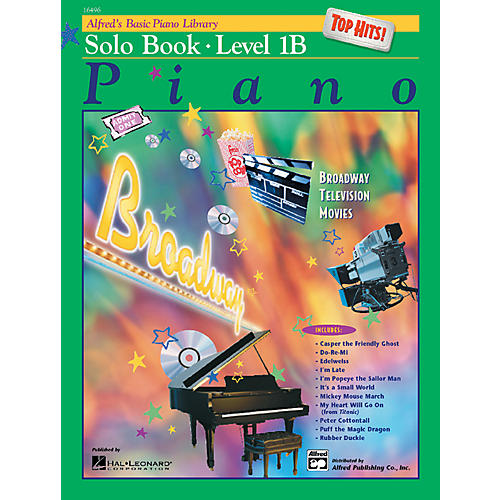 Alfred Alfred's Basic Piano Course Top Hits! Solo Book 1B