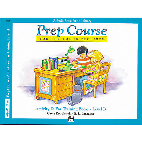 Alfred Alfred's Basic Piano Prep Course Activity & Ear Training Book B
