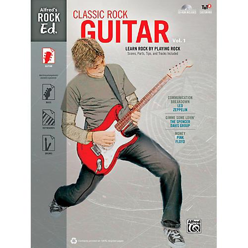 Alfred Alfred's Rock Ed.: Classic Rock Guitar Vol. 1 Book & CD-ROM