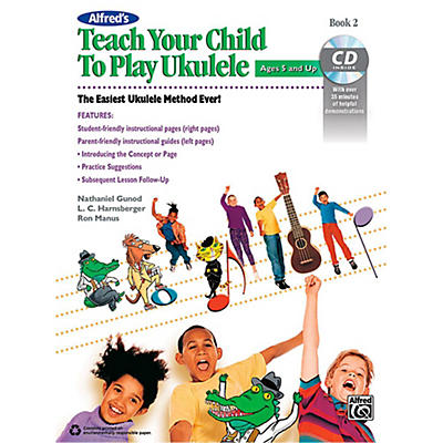 Alfred Alfred's Teach Your Child to Play Ukulele Book 2 & CD