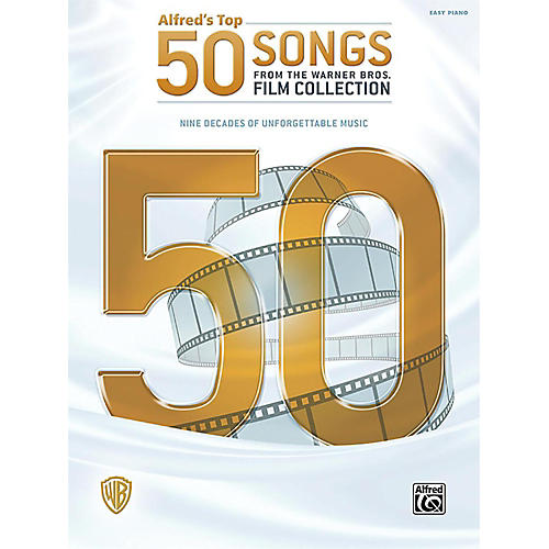 Alfred Alfred's Top 50 Songs from the Warner Bros. Film Collection Easy Piano Songbook