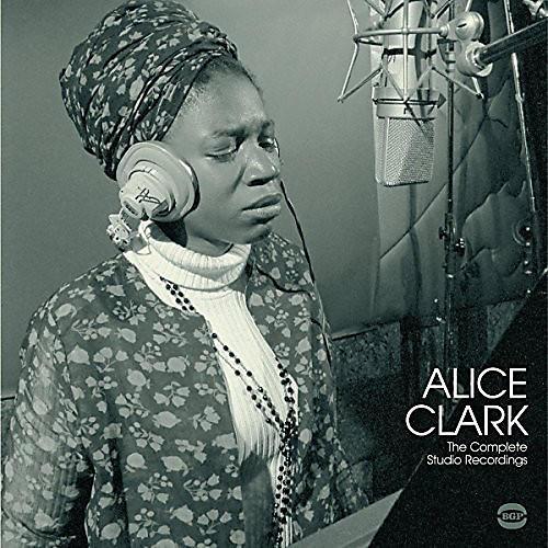Alliance Alice Clark - Complete Studio Recordings