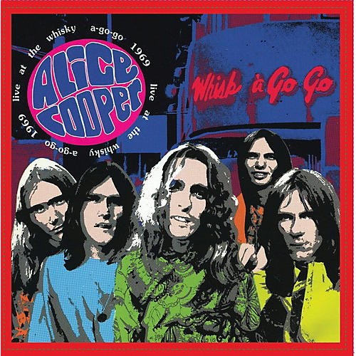 Alliance Alice Cooper - Live at the Whiskey A-Go-Go 1969