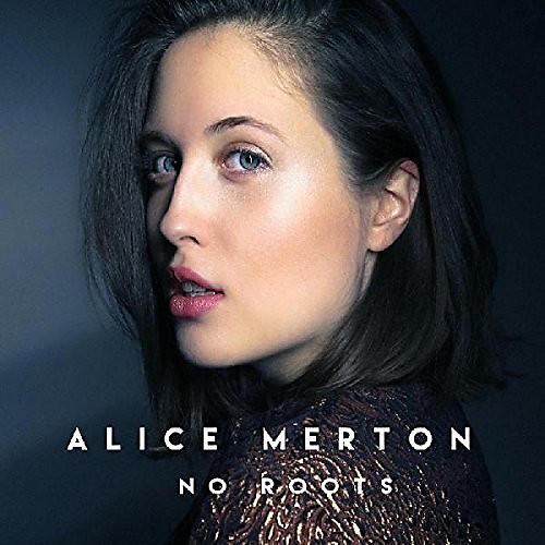 Alliance Alice Merton - No Roots