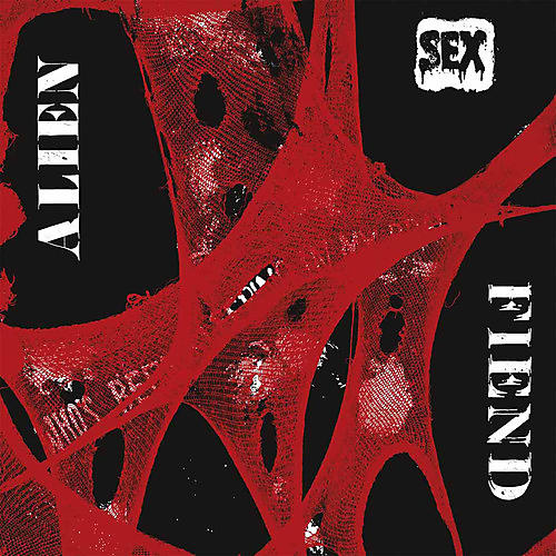 Alliance Alien Sex Fiend - Who's Been Sleeping in My Brain