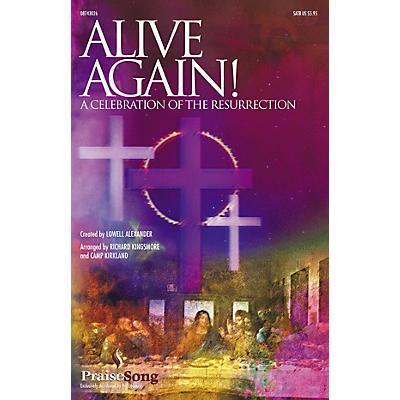 PraiseSong Alive Again! (Rehearsal Trax (S/A)) REHEARSAL TX Arranged by Camp Kirkland