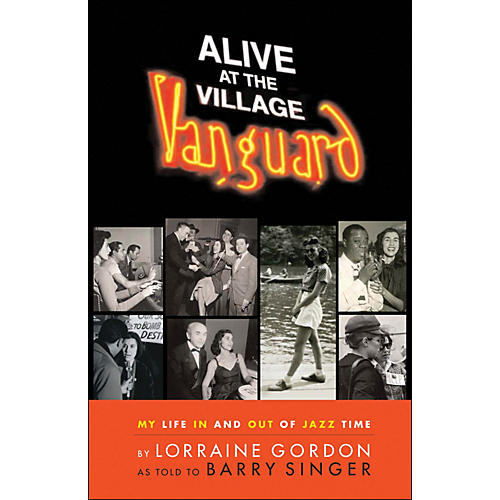 Hal Leonard Alive At The Village Vanguard - My Life In And Out Of Jazz Time