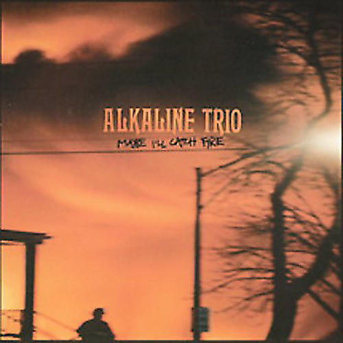 Alliance Alkaline Trio - Maybe I'll Catch Fire