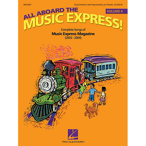 Hal Leonard All Aboard the Music Express Volume 4 (Complete Songs of Music Express Magazine (2003-2004)) COLLECTION