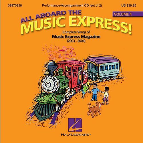 Hal Leonard All Aboard the Music Express Volume 4 (Complete Songs of Music Express Magazine (2003-2004)) ShowTrax CD