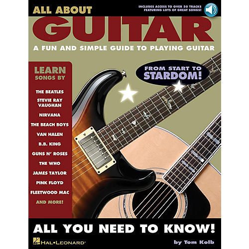 Hal Leonard All About Guitar Guitar Book Series Softcover with CD Written by Tom Kolb
