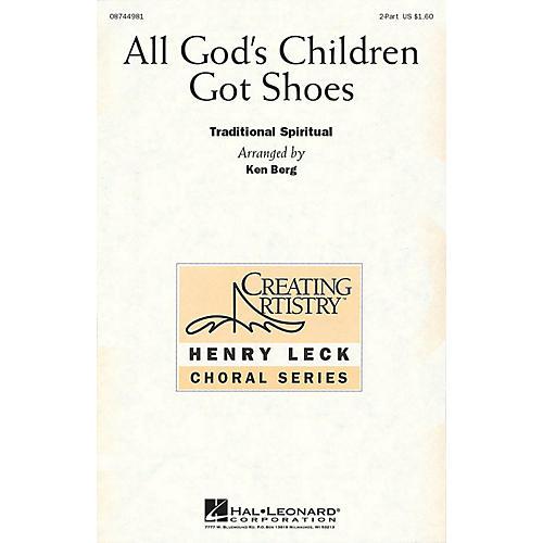 Hal Leonard All God's Children Got Shoes 2-Part arranged by Henry Leck