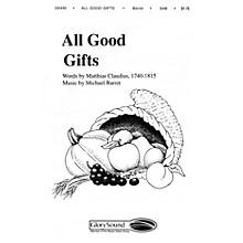 Shawnee Press All Good Gifts SAB composed by Michael Barrett