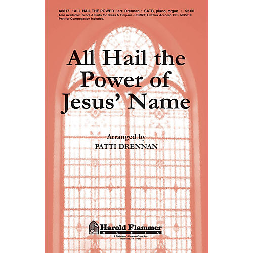 Shawnee Press All Hail the Power of Jesus' Name SATB arranged by Patti Drennan