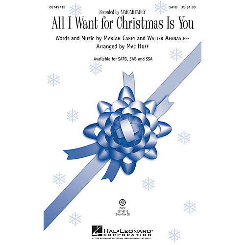 Hal Leonard All I Want for Christmas Is You SATB by Mariah Carey arranged by Mac Huff