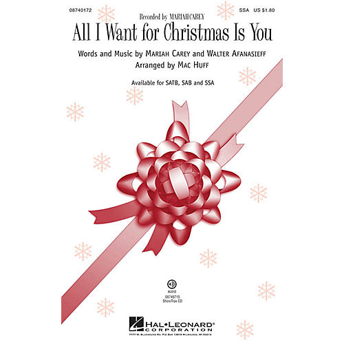 Hal Leonard All I Want for Christmas Is You SSA by Mariah Carey arranged by Mac Huff