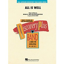 Hal Leonard All Is Well - Discovery Plus Concert Band Series Level 2 arranged by Michael Brown