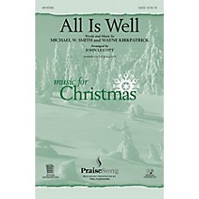 PraiseSong All Is Well SATB arranged by John Leavitt