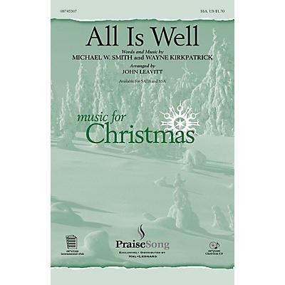 PraiseSong All Is Well SSA arranged by John Leavitt
