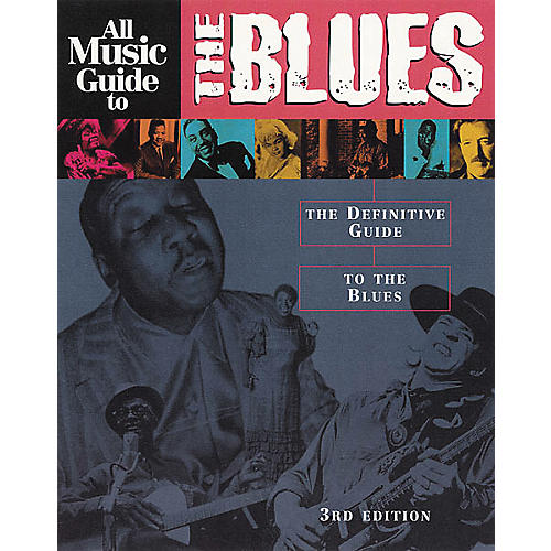 Backbeat Books All Music Guide to the Blues Book