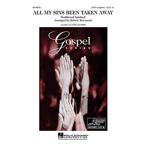 Hal Leonard All My Sins Been Taken Away TTBB A Cappella Arranged by Robert Townsend