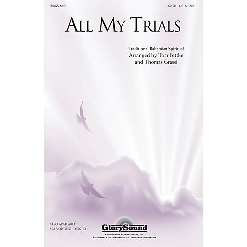 Shawnee Press All My Trials (Traditional Spiritual) SATB arranged by Tom Fettke