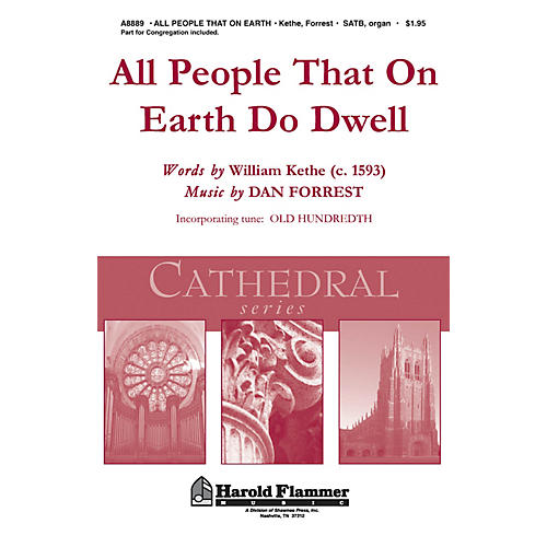 Shawnee Press All People That on Earth Do Dwell (Shawnee Press Cathedral Series) SATB, Organ arranged by Dan Forrest