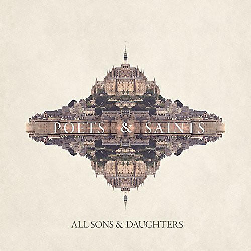 Alliance All Sons & Daughters - Poets & Saints