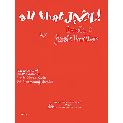 Music Sales All That Jazz! Book 3 Music Sales America Series Softcover Written by Jack Butler