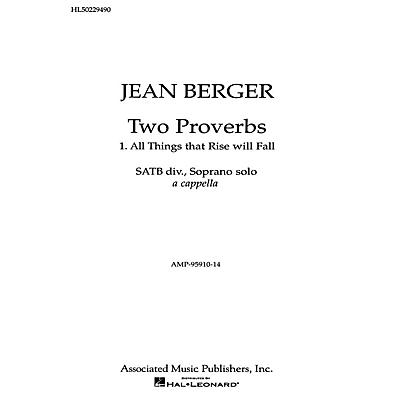 Associated All Things That Rise Will Fall From '2 Proverbs' SATB composed by Jean Berger