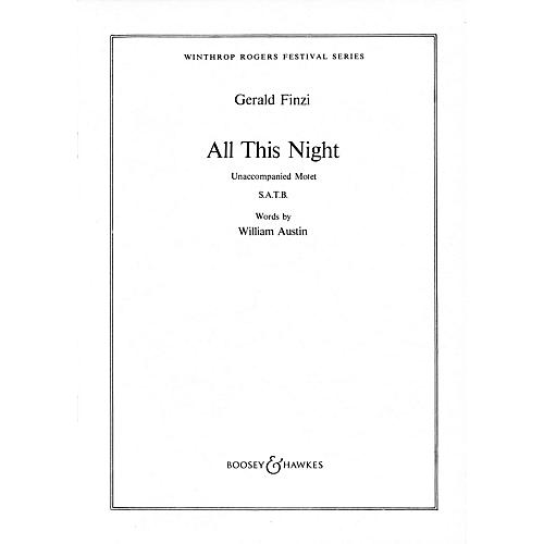 Boosey and Hawkes All This Night (Unaccompanied Motet) SATB DV A Cappella composed by Gerald Finzi