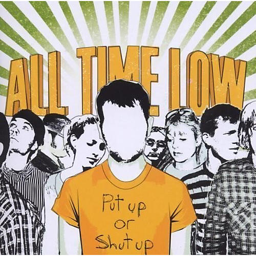 Alliance All Time Low - Put Up or Shut Up