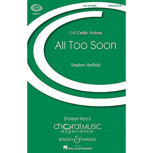 Boosey and Hawkes All Too Soon (- Traditional Celtic Tunes CME Celtic Voices) SATB arranged by Stephen Hatfield