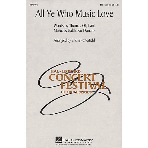 Hal Leonard All Ye Who Music Love TTB A Cappella arranged by Sherri Porterfield