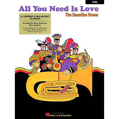 Hal Leonard All You Need Is Love (13 Lennon & McCartney Classics Tuba (B.C.)) Brass Ensemble Series by Paul McCartney