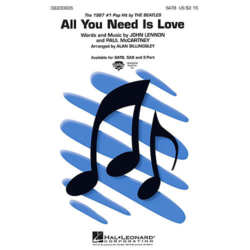 Hal Leonard All You Need Is Love SATB by The Beatles arranged by Alan Billingsley