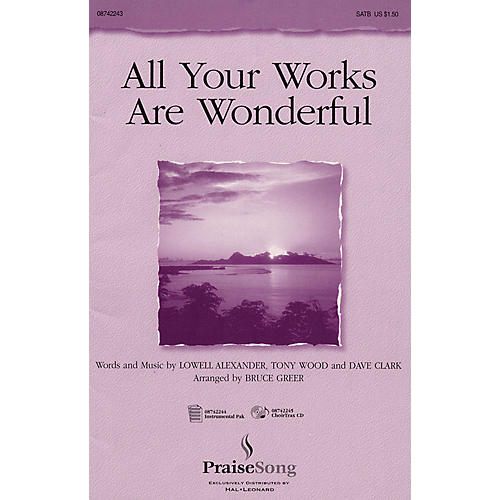 PraiseSong All Your Works Are Wonderful IPAKO Arranged by Bruce Greer