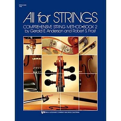 KJOS All for Strings String Bass Book 2