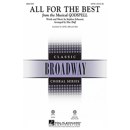 Hal Leonard All for the Best (from Godspell) SAB Arranged by Mac Huff