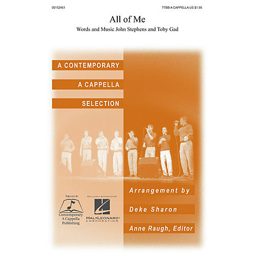 Contemporary A Cappella Publishing All of Me TTBB A Cappella by John Legend arranged by Deke Sharon