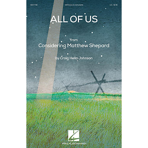 Hal Leonard All of Us (from Considering Matthew Shepard) SATB DIVISI composed by Craig Hella Johnson