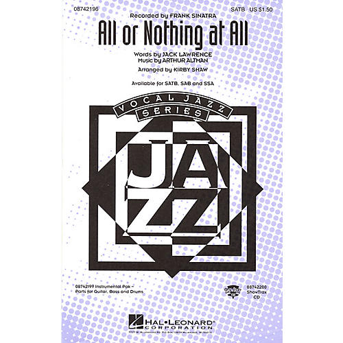 Hal Leonard All or Nothing at All SSA by Frank Sinatra Arranged by Kirby Shaw